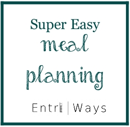 Super Easy Meal Planning