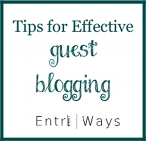 Tips for effective guest blogging