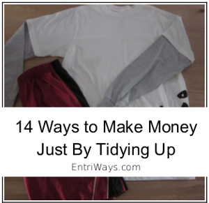 14 ways to make money just by tidying up