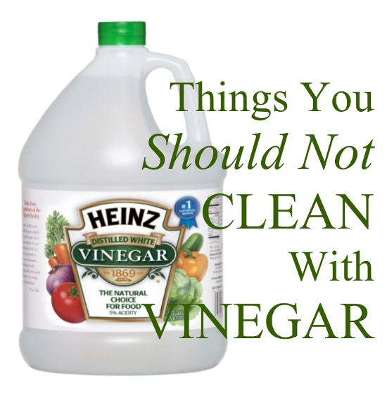 Things You Should Not Clean With Vinegar