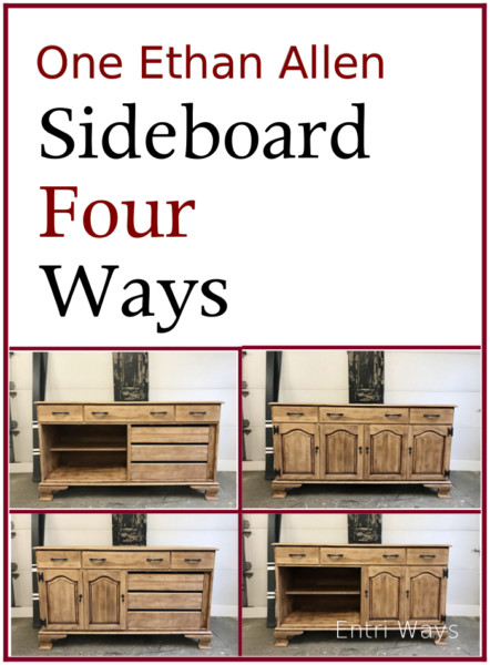 One Ethan Allen Sideboard Four Ways; Natural Wood Sideboard