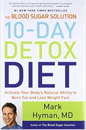 10 Day Detox Diet by Mark Hyman, MD