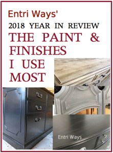 2018 Year In Review – Part 2:  The Paints & Finishes I Use Most