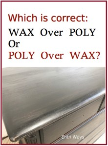 Wax Over Poly or Poly Over Wax?