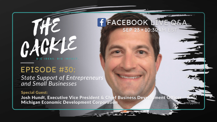 The Cackle Josh Hundt MEDC state Support of entrepreneurs and small businesses
