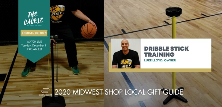 ENTRYPOINT 2020 MIDWEST LOCAL GIFT GIFT GUIDE - CACKLE EDITION - DRIBBLE STICK
