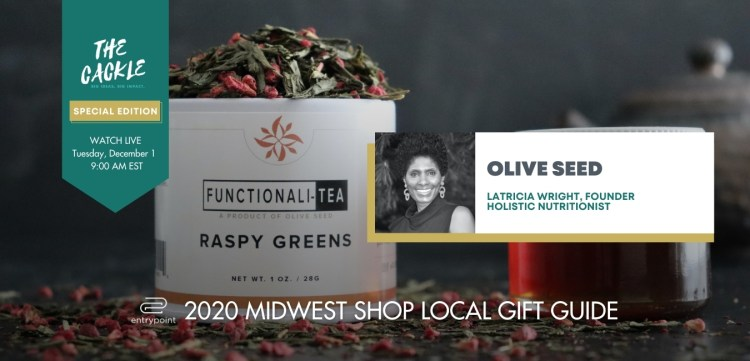 ENTRYPOINT 2020 MIDWEST LOCAL GIFT GIFT GUIDE - CACKLE EDITION - OLIVE SEED