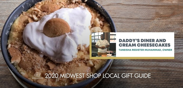 ENTRYPOINT-2020-MIDWEST-LOCAL-GIFT-GIFT-GUIDE-Daddys-Diner-and-Cream-CheeseCakes