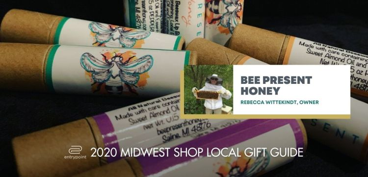 ENTRYPOINT 2020 MIDWEST LOCAL GIFT GIFT GUIDE FOR ADULTS - BEE PRESENT HONEY