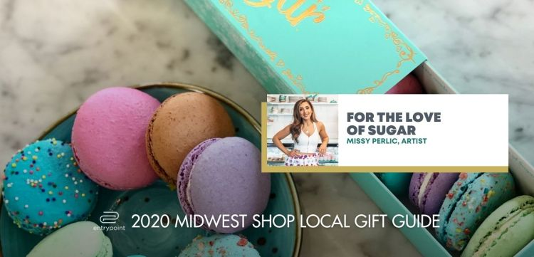 ENTRYPOINT 2020 MIDWEST LOCAL GIFT GIFT GUIDE FOR ADULTS - FOR THE LOVE OF SUGAR