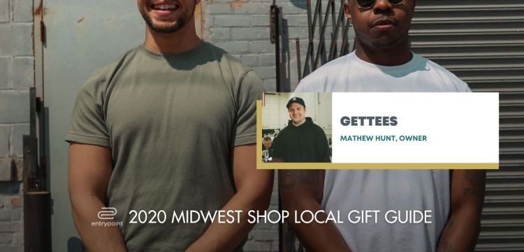 ENTRYPOINT 2020 MIDWEST LOCAL GIFT GIFT GUIDE FOR ADULTS - GETTEES
