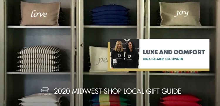 ENTRYPOINT 2020 MIDWEST LOCAL GIFT GIFT GUIDE FOR ADULTS - LUXE AND COMFORT