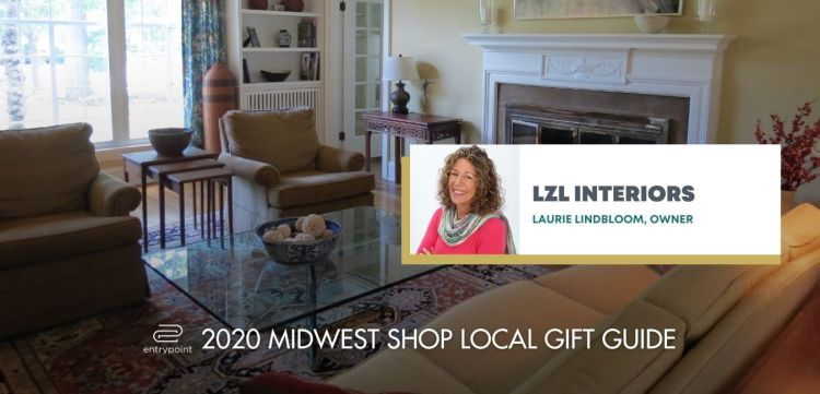 ENTRYPOINT 2020 MIDWEST LOCAL GIFT GIFT GUIDE FOR ADULTS - LZL INTERIORS