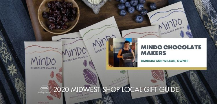ENTRYPOINT 2020 MIDWEST LOCAL GIFT GIFT GUIDE FOR ADULTS - MINDO CHOCOLATE MAKERS