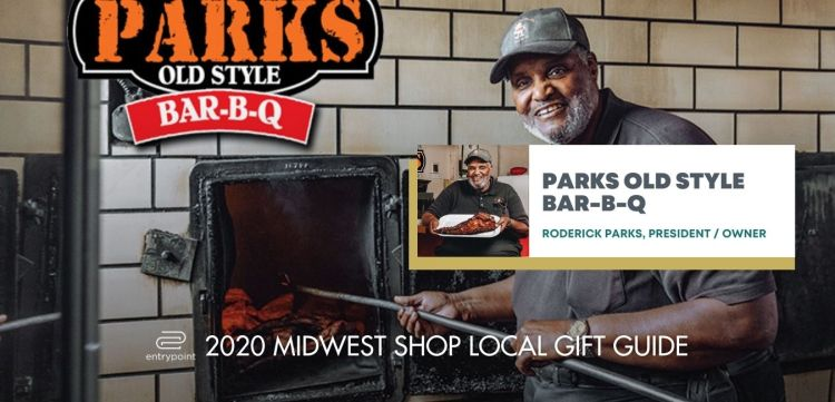 ENTRYPOINT 2020 MIDWEST LOCAL GIFT GIFT GUIDE FOR ADULTS - PARKS OLD STYLE B-B-Q