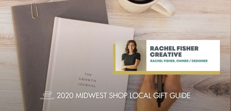 ENTRYPOINT 2020 MIDWEST LOCAL GIFT GIFT GUIDE FOR ADULTS - RACHEL FISCHER CREATIVE