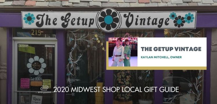 ENTRYPOINT 2020 MIDWEST LOCAL GIFT GIFT GUIDE FOR ADULTS - THE GETUP VINTAGE