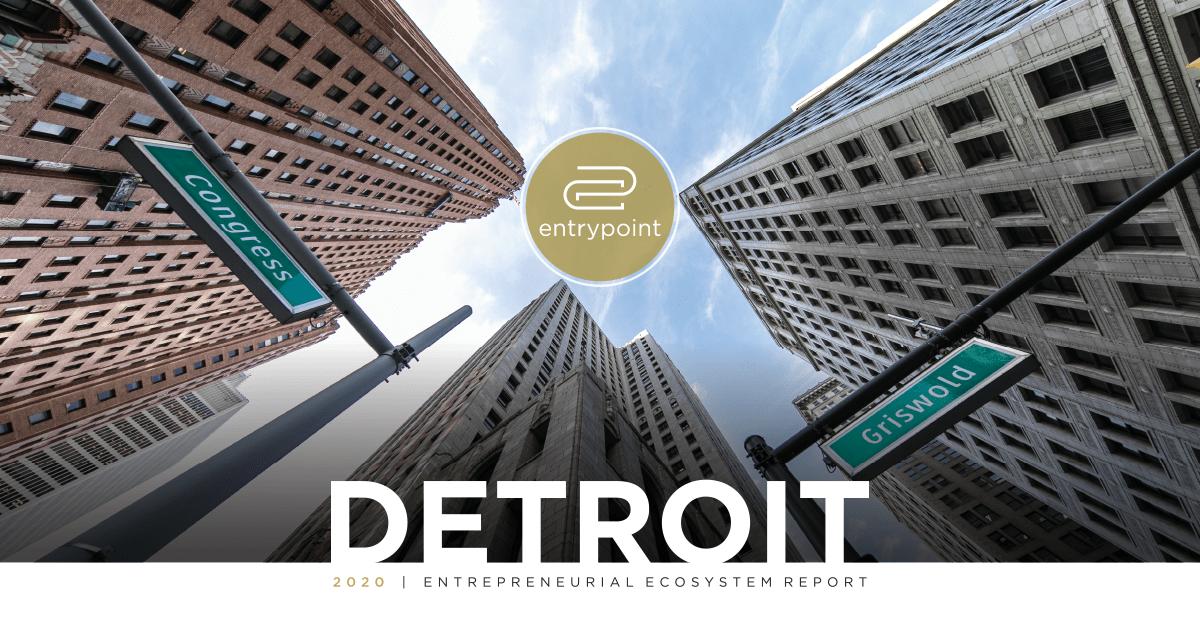 Facebook - EntryPoint 2021 Detroit Entrepreneurial Ecosystem Report