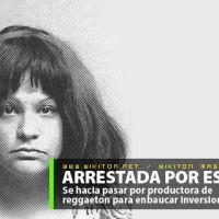 Falsa productora de reggaeton tras la rejas!