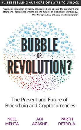 Blockchain Bubble or Revolution The Future of Bitcoin, Blockchains, and Cryptocurrencies Book Review
