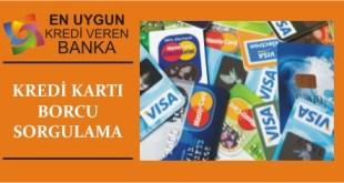 kredi karti borcu sorgulama