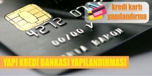 yapikredi bankasi kredi karti yapilandirmasi