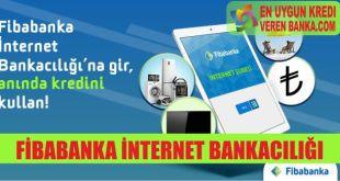 fibabanka internet bankaciligi