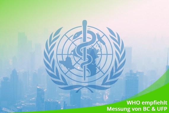 Oktober 2021 – Die WHO empfiehlt Messung von BC und UFP