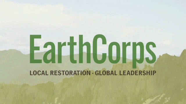 EarthCorps: Saving the World One Tree at a Time