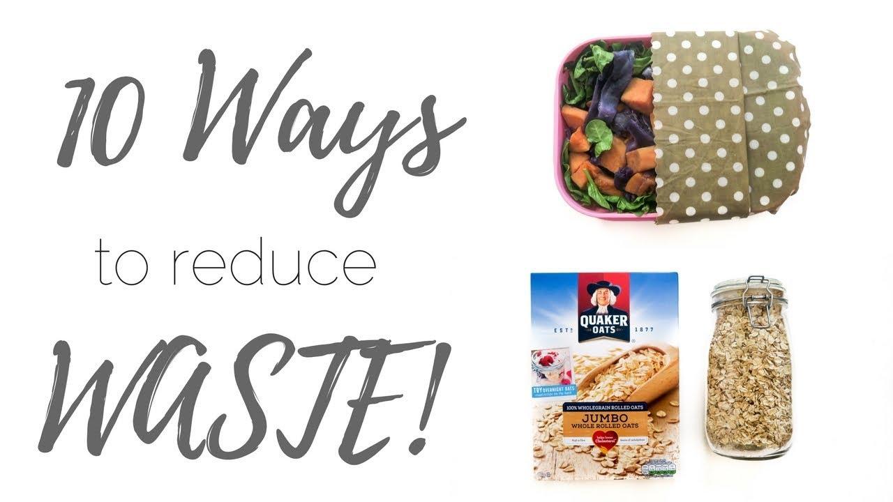 10 Easy Ways To Reduce Waste In 2018   ZERO WASTE