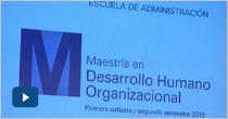 Lanzamiento Maestría en Desarrollo Humano Organizacional