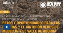Retos y oportunidades para las laderas y el cinturón verde de Medellín y el Valle de Aburrá