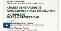 Cuarta generación de concesiones viales en Colombia. Autopistas para la Prosperidad
