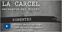 La Carcel: Escenario del Horror