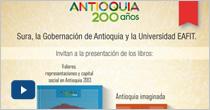 Presentación de los libros. Valores, representaciones y capital social en Antioquia 2013. Y Antioquia imaginada