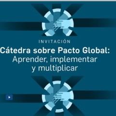 Cátedra sobre Pacto Global: Aprender, implementar y multiplicar. Modulo II