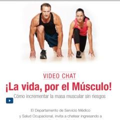 Video Chat en salud. La vida, por el músculo