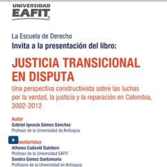 Presentación del libro «Justicia Transicional En Disputa»