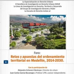 Foro  Retos y apuestas del ordenamiento territorial en Medellín, 2014-2030