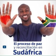 El proceso de paz y reconciliación en Sudáfrica