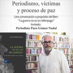 Periodismo,víctimas y proceso de paz