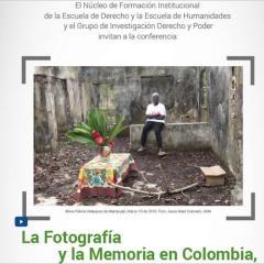 La fotografía y la memoria en Colombia, testimonios del dolor y la resistencia