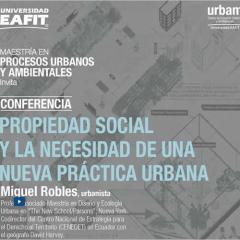 Propiedad social y la necesidad de una nueva práctica urbana