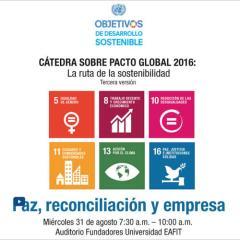 Cátedra Pacto Global. La ruta de la sostenibilidad. Paz, reconciliación y empresa