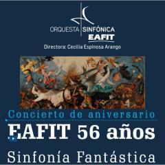 Concierto de aniversario EAFIT 56 AÑOS. Sinfonía Fantástica