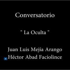 Conversación sobre la novela La Oculta
