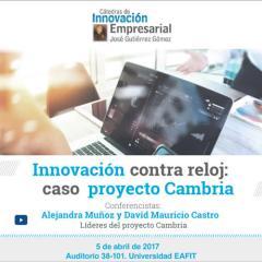 Innovación contra reloj: caso Proyecto Cambria