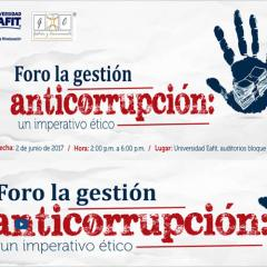 Foro La Gestión Anticorrupción: Un Imperativo Ético