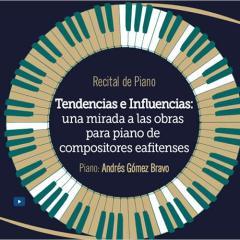 Tendencias e influencias: una mirada a las obras de piano de compositores eafitenses