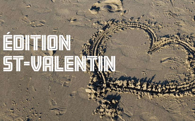 Épisode 9 – Édition Saint-Valentin